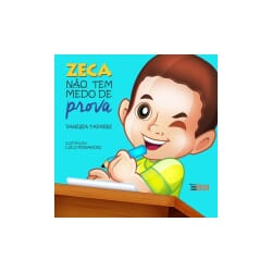 Zeca não tem medo de prova